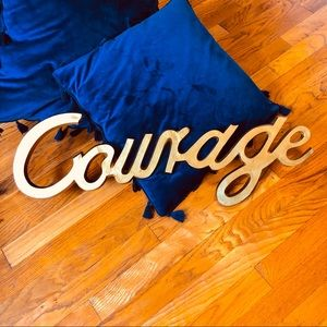 Courage Gold Plated Metal Floating Wall Art Sign